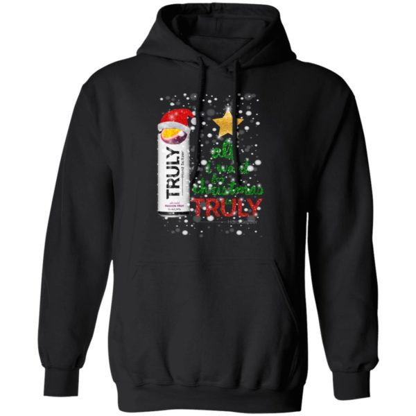Passion Fruit All I Want For Christmas is Truly Hard Seltzer hoodie