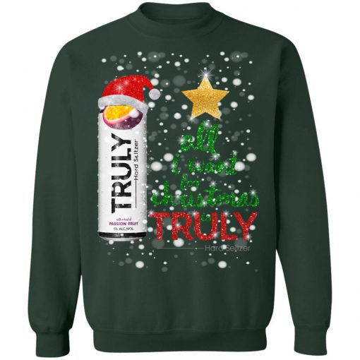 Passion Fruit All I Want For Christmas is Truly Hard Seltzer Sweater