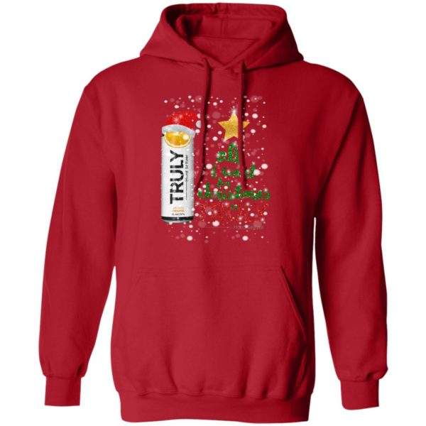 Orange All I Want For Christmas is Truly Hard Seltzer hoodie