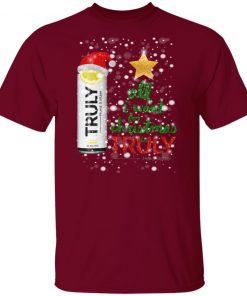 Lemon All I Want For Christmas is Truly Hard Seltzer shirt