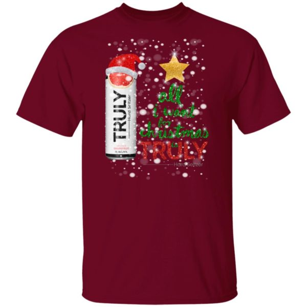 Grapefruit All I Want For Christmas is Truly Hard Seltzer shirt