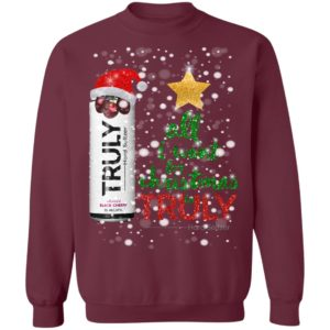 Black Cherry All I Want For Christmas is Truly Hard Seltzer Sweatshirt
