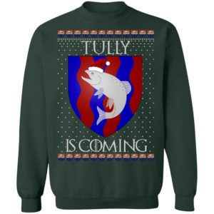 House Tully Game of thrones Christmas Santa Is Coming Sweatshirt