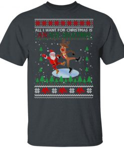 All I Want For Christmas Is An Ice Skating Ugly Christmas shirt