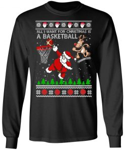 All I Want For Christmas Is A Basketball Santa Vs Reindeer Ugly Christmas
