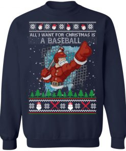 All I Want For Christmas Is A Baseball Ugly Christmas Sweater