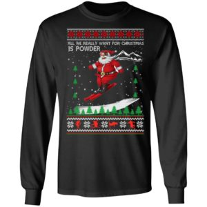 All We Really Want For Christmas Is Powder Frestyle Skiing Ugly Christmas ls