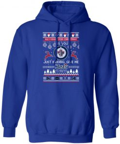 All I Want For Christmas Is You Winnipeg Jets Ugly Christmas hoodie