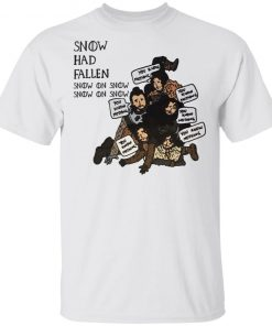 Game of Thrones Christmas Snow Had Fallen Snow on Snow Funny Chibi shirt
