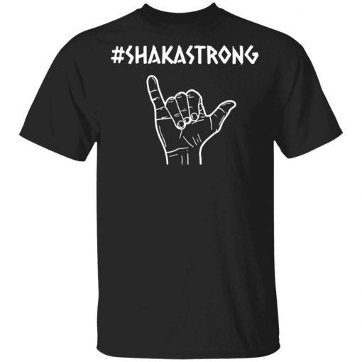 #ShakaStrong T-Shirt