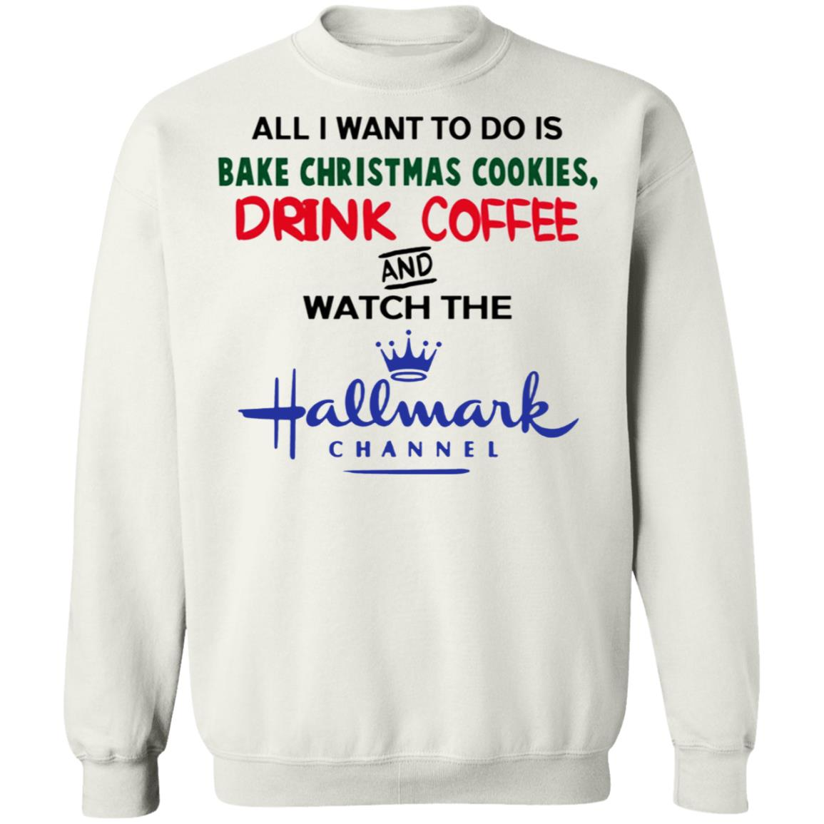 Christmas Cookies Hallmark.All I Want To Do Is Bake Christmas Cookies Drink Beer And