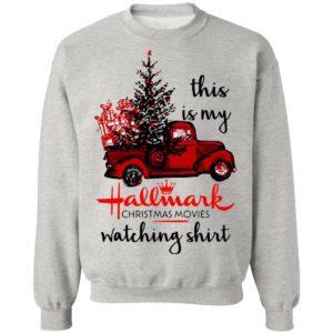 This is my Hallmark christmas movies watching shirt jersey sweater