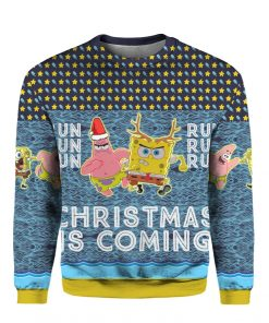 Spongebob Patrick Star Christmas Is Coming 3D Print Ugly Christmas Sweater