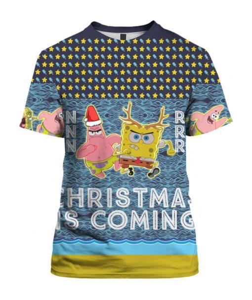 Spongebob Patrick Star Christmas Is Coming 3D Print Ugly Christmas shirt