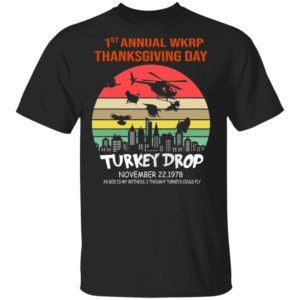 First Annual Thanksgiving Day Turkey Drop Sunrise shirt