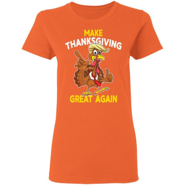 Make Thanksgiving Great Again Funny Trump Turkey shirt