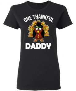 One Thankful Daddy Fall Autumn For Dad Thanksgiving shirt
