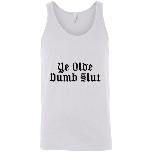Ye Olde Dumb Slut tank