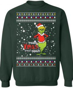 Make Xmas Great Again- Trump- Grinch Sweatshirt