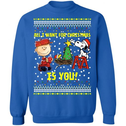 Snoopy All I Want For Christmas Is You Christmas Sweater