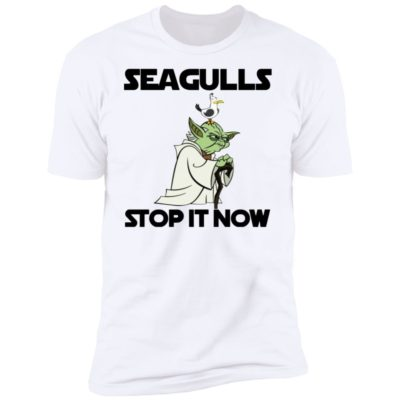 10 Seagulls Stop It Now Shirt