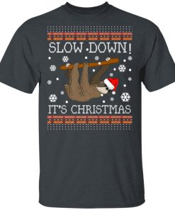 Slow Down It's ChristmasSloth Ugly Christmas