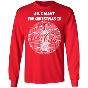 White All I Want For Christmas Is Coca Cola Christmas