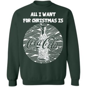 White All I Want For Christmas Is Coca Cola Christmas Sweatshirt