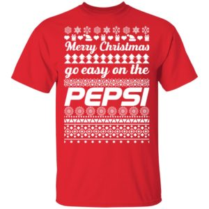 Merry Christmas Go Easy On The Pepsi Ugly Christmas
