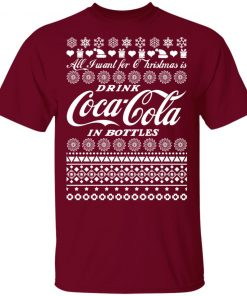 All I Want For Christmas Is Drink Coca Coca In Bottle Ugly Christmas