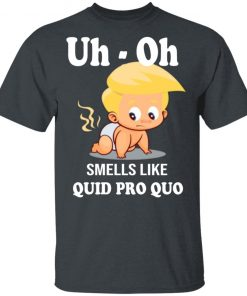 Funny Anti Trump Baby Quid Pro Quo Impeachment shirt