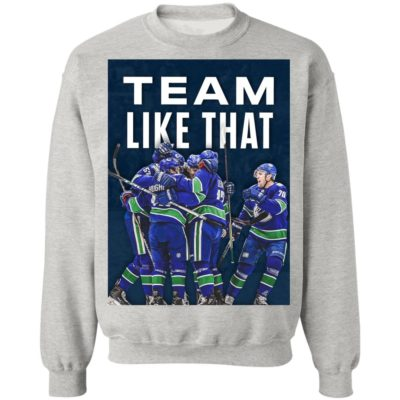 Vancouver Canucks Team Like That