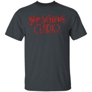 You Serious Clark Glitter Shirt
