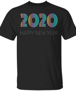 Happy New Year 2020 Ls Shirt Hoodie