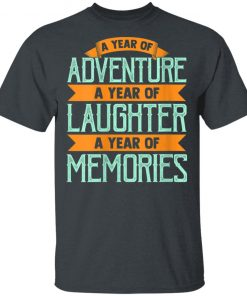 A Year Of Adventure Laughter and Memories Happy New Year 2020 Shirt