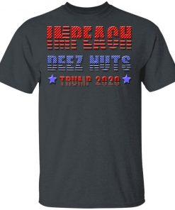Impeach Deez Nutts Trump 2020 Impeachment T-Shirt Ls Hoodie