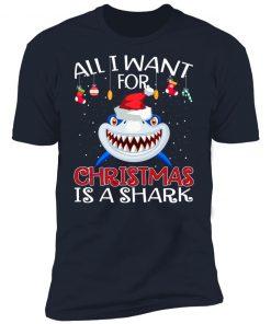 All i want for christmas is a shark christmas shirt