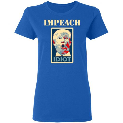 Anti-Trump Impeach Trump Idiot T-Shirt Ls Hoodie