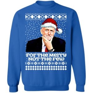 Jeremy Corbyn For The Merry Not The Few Ugly Christmas Sweatshirt