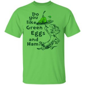 Do you like Green Eggs and Ham St Patrick's day Shirt Raglan Hoodie