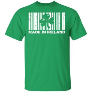 Made In Ireland Funny St. Patrick's Day Shirt Ls Hoodie