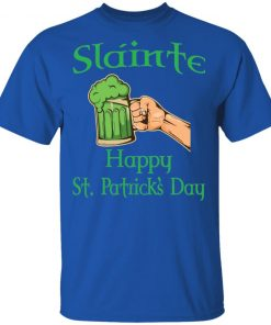 Slainte Happy St. Patrick's Day Funny Drinking Beer Shirt