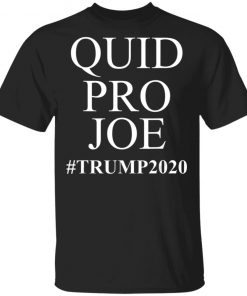 Trump Meme Sleepy Joe Biden Quid Pro Joe Shirt Ls Hoodie
