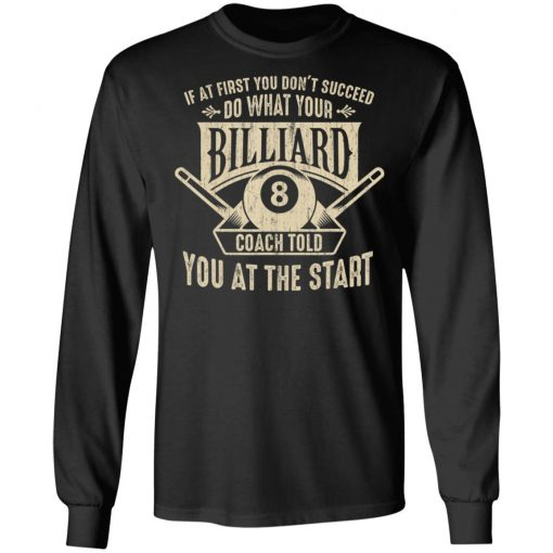 Sports Instructors Players Billiard Coach To Succeed T-Shirt