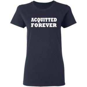 Acquitted Forever T-Shirt Ls Hoodie