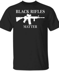 Black Rifles Matter Shirt1
