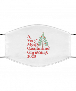 A Very Merry Quarantine Christmas 2020 Face Mask