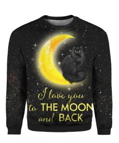Black Cat I Love You To The Moon And Back 3D Christmas Sweater Hoodie