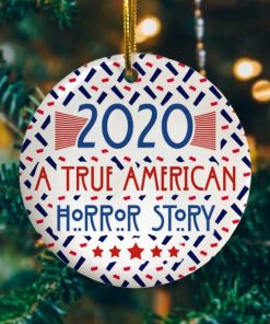 2020 A True American-Horror Story Decorative Christmas Holiday Ornament