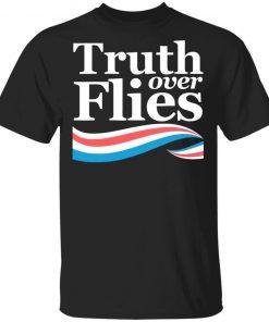 Truth Over Flies Flygate Truth Over Lies Debate 2020 T-Shirt